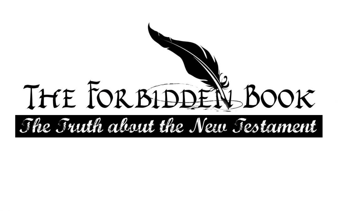 The Forbidden Book: The Truth about Paul